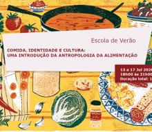"""Escola de Verão """"Comida, Identidade e Cultura: Uma Introdução da Antropologia da Alimentação"""""""