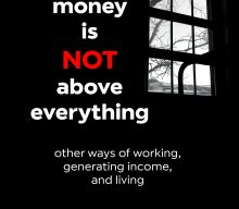 "New book ""When Money is NOT above everything: other ways of working, generating income, and living"", by Igor Valentim"