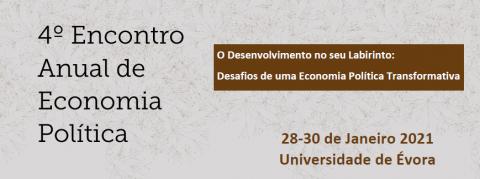"""Prolongada chamada de trabalhos para o 4º Encontro Anual de Economia Política: """"O Desenvolvimento no seu Labirinto. Desafios de uma Economia Política Transformativa"""""""