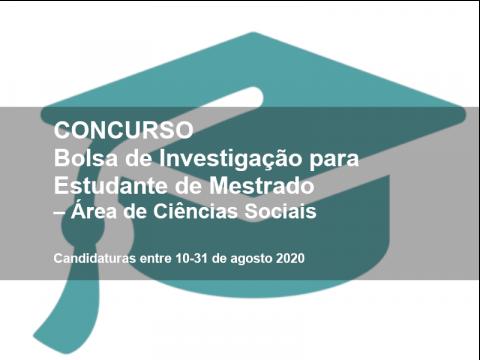 Bolsa de Investigação para Estudante de Mestrado – Área de Ciências Sociais