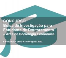 Bolsa de Investigação para Estudante de Doutoramento – Área de Sociologia Económica
