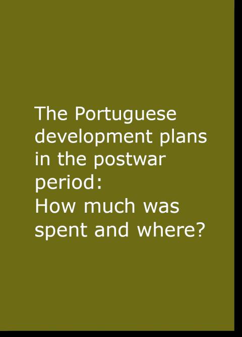 """Novo artigo """"The Portuguese development plans in the postwar period: How much was spent and where?"""" (2020)"""