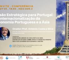 Conferência Visão Estratégica para Portugal – A Internacionalização da Economia Portuguesa e a Ásia | Prof. António Costa e Silva
