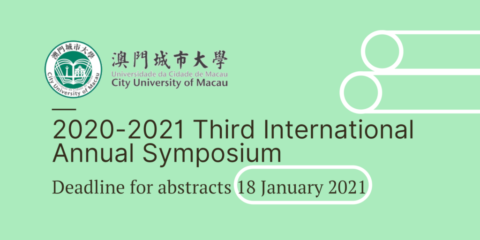 The 2020-2021 Third International Annual Symposium – Chamada de trabalhos prolongada