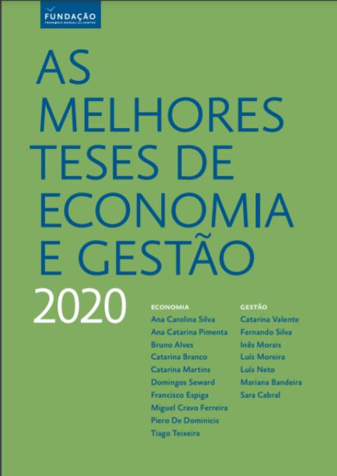 Duas teses do ISEG distinguidas entre as Melhores Teses de Economia e Gestão 2020