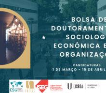 Concurso Bolsa de Doutoramento em Sociologia Económica e das Organizações