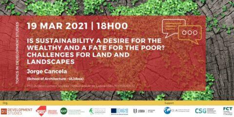 Tópicos em Estudos de Desenvolvimento: Is Sustainability a Desire for the Wealthy and a Fate for the Poor?