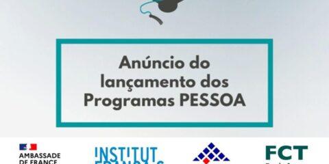 Programas PESSOA – Apoio à mobilidade para investigadores/as e doutorandos/as entre Portugal e França