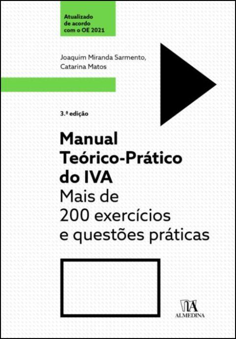 3ª e 4ª Edições dos manuais teórico-práticos IVA e IRC de coautoria de Joaquim Miranda de Sarmento