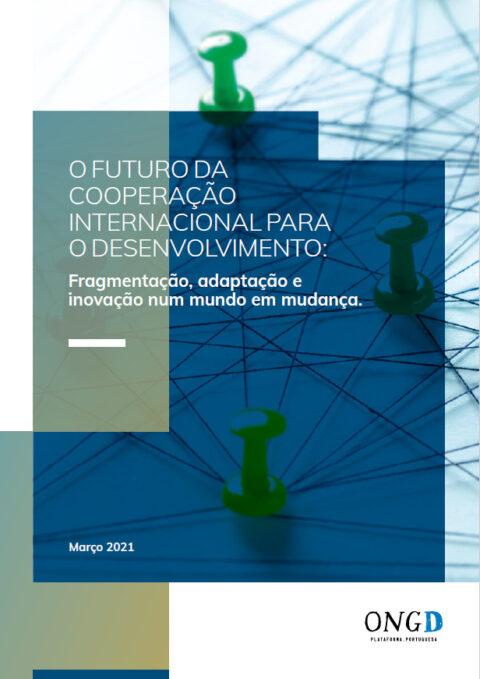 """Estudo """"O Futuro da Cooperação para o Desenvolvimento: fragmentação, adaptação e inovação num mundo em mudança"""""""