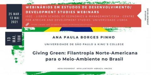 Development Studies Webinar | Giving Green: Filantropia Norte-Americana para o Meio-Ambiente no Brasil
