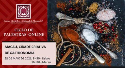 """Palestra online """"Macau, Cidade Criativa de Gastronomia"""""""