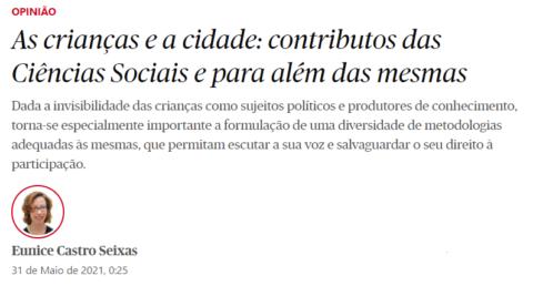 """Artigo de Opinião """"As crianças e a cidade: contributos das Ciências Sociais e para além das mesmas"""", de Eunice Castro Seixas"""